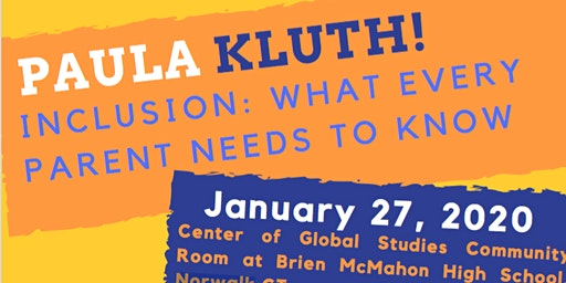 PAULA KLUTH! INCLUSION: WHAT EVERY PARENT NEEDS TO KNOW