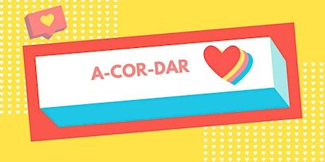 A-COR-DAR ingressos