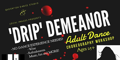 'DRIP' Demeanor Adult Dance Workshop
