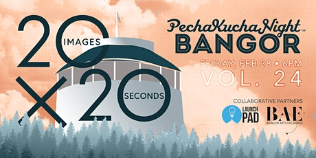 PechaKucha Night Bangor - Vol. 24 tickets