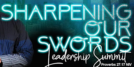 Sharpening Our Swords (S.O.S.) Leadership Summit tickets