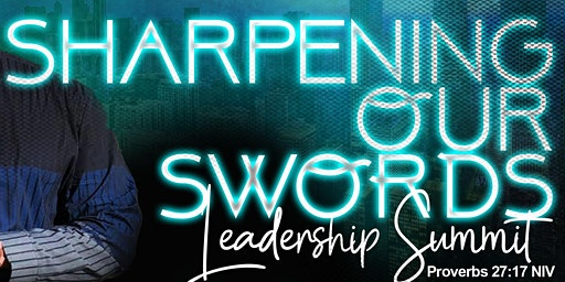 Sharpening Our Swords (S.O.S.) Leadership Summit