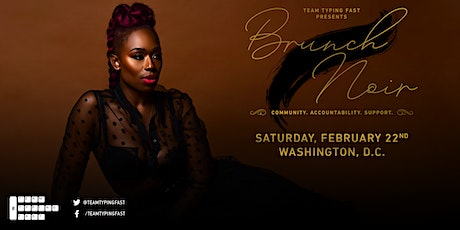 Brunch Noir- Typing Fast and Taking Care - Women of Color in Community Brunch  tickets