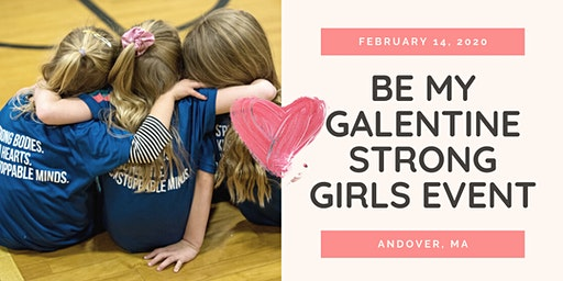 Be My Galentine Strong Girls Event