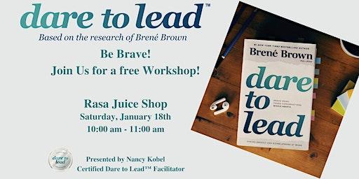 Free Be Brave Workshop at RASA juice shop