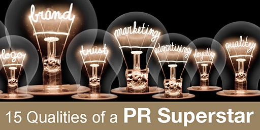 15 Qualities of a PR Superstar