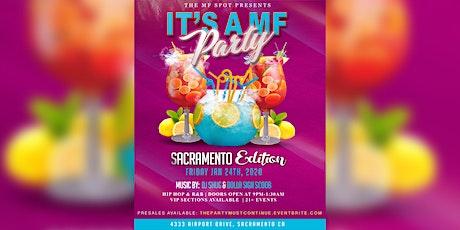 It's a MF party: Sacramento Edition tickets