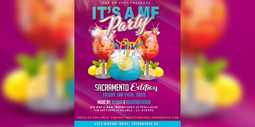 It's a MF party: Sacramento Edition