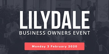 Lilydale Free Business Owners Event tickets