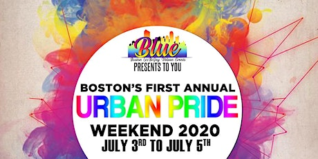 B.L.U.E. Presents Boston Urban Pride Weekend 2021 tickets