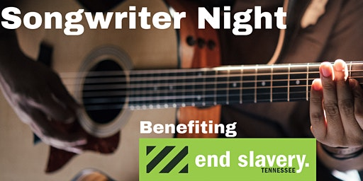 Songwriter Night Benefiting End Slavery TN