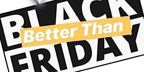 """Better Than Black Friday """"Black Business Bodega"""""""