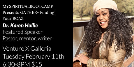 February 2020 GATHER Event Finding Your Boaz with Dr. Karen Hollie tickets