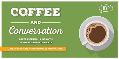 Coffee & Conversations: LGBTQ Inclusion and Growth tickets