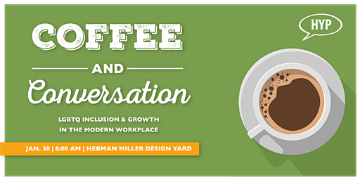 Coffee & Conversations: LGBTQ Inclusion and Growth