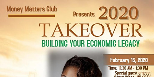 2020 Takeover: Building Your Economic Legacy