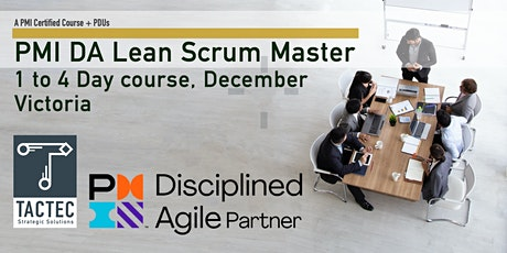 PMI Disciplined Agile Lean Scrum Master (DALSM)-4 Day Workshop-Victoria tickets