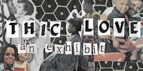 thic love: an exhibit tickets