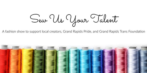 Sew Us Your Talent; A Fashion Show,