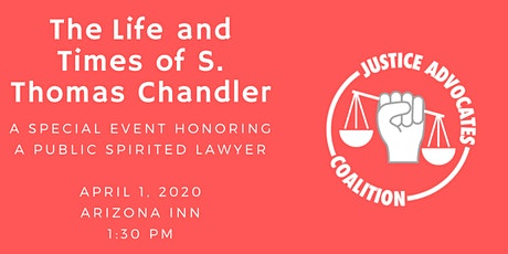 The Life and Times of S. Thomas Chandler: Honoring a Public Spirited Lawyer tickets