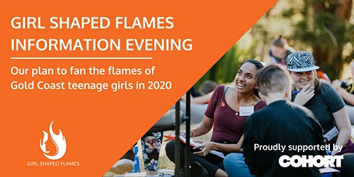 Fan the Flames: Girl Shaped Flames Information Evening - GOLD COAST