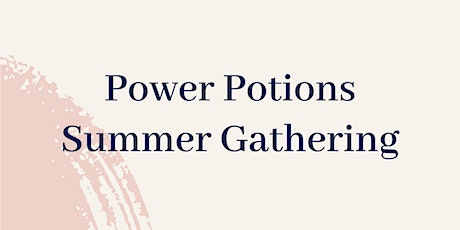 Power Potions Summer Edition tickets