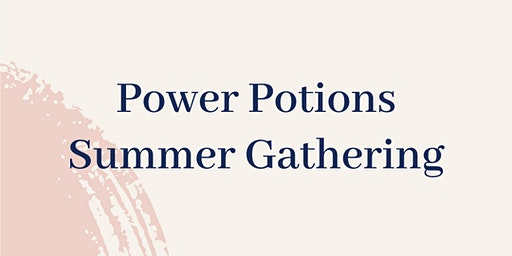 Power Potions Summer Edition