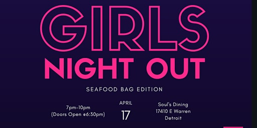 GIRLS' NIGHT OUT -SEAFOOD BAG EDITION