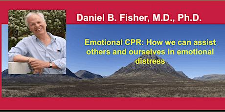 Daniel B. Fisher: Emotional CPR (Edinburgh Quaker Meeting House- March 9th) tickets