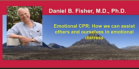 Daniel B. Fisher: Emotional CPR (Salisbury Centre- March10th) tickets