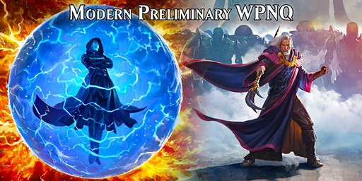WPNQ Preliminary Modern #2 Qualifier