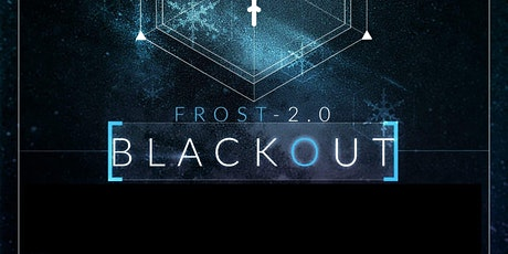 Frost 2  Blackout Party @Fiction(18+)/Fri -Jan 17 | Ladies FREE Before 11PM tickets