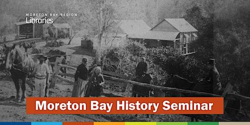 Moreton Bay History Seminar - North Lakes Library