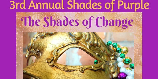 T3L 3rd Annual Shades of Purple Presents Shades of Change-Masquerade Ball