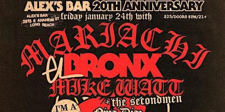 Alex's Bar 20th Anniversary Show: MARIACHI EL BRONX + more! tickets
