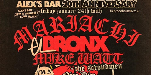 Alex's Bar 20th Anniversary Show: MARIACHI EL BRONX + more!