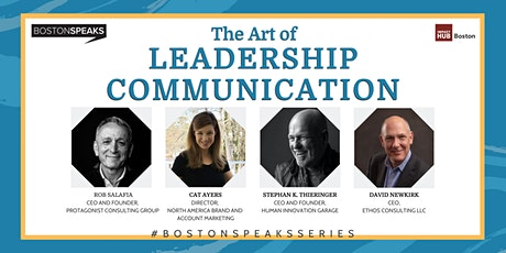 The Art of Leadership Communication | BostonSpeaksSeries tickets