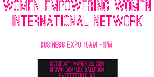 Women Empowering Women Business Expo and Networking event