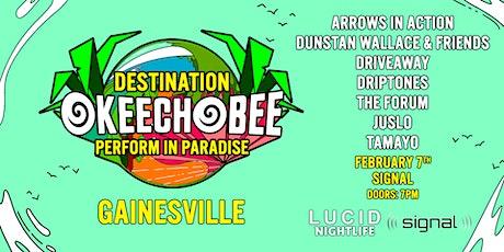 Destination Okeechobee Gainesville tickets