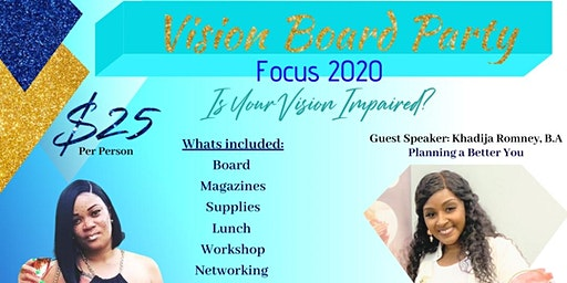 Vision Board Party - Focus 2020 - Is Your Vision Impaired?