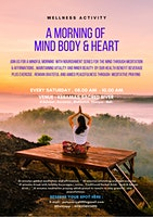 A Morning of Mind Body & Heart