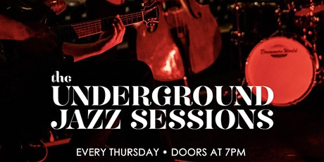 The Underground Jazz Sessions tickets