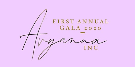 AVYANNA INC — FIRST ANNUAL GALA tickets