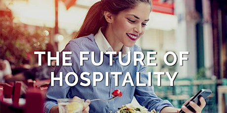 The Future of Hospitality tickets