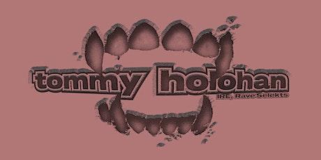 Nerve Pres. Tommy Holohan tickets