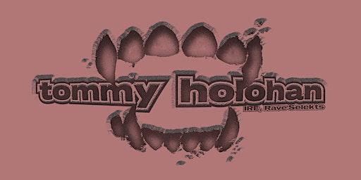 Nerve Pres. Tommy Holohan