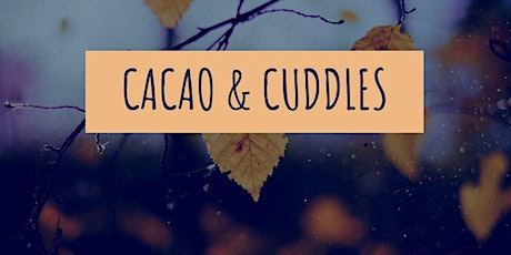 Cacao, Consent & Cuddle Lounge tickets