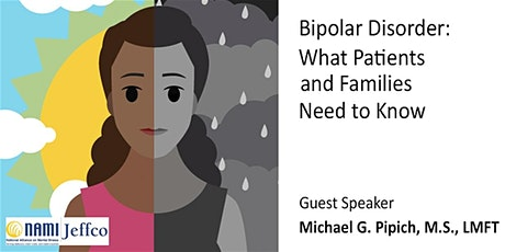 Bipolar Disorder: What Patients and Families Need to Know tickets
