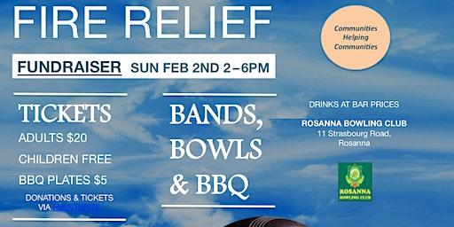 Bands, Bowls & BBQ - Fire Relief Fundraiser