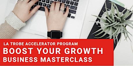 Boost Your Growth Masterclass   Albury Wodonga tickets